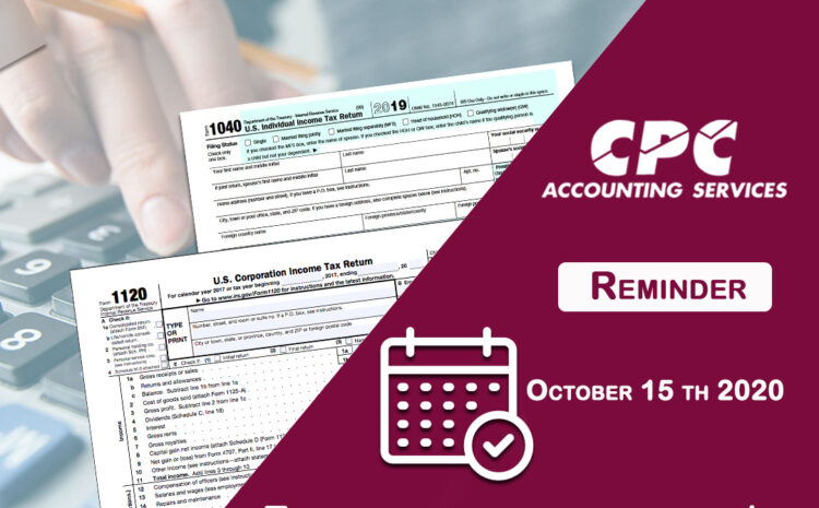 Remember you have until October 15 th 2020 to file your 2019 Personal and/or Corporate Income Tax Return